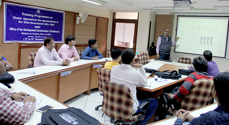 Training Programme on Cluster Approach for representatives of IAS/State Governments/WSCs/CDEs under Development Commissioner(Handlooms) sponsered by Ministry of Textiles, Govt. of India
